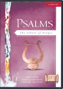 Bible Study - Psalms: The School of Prayer